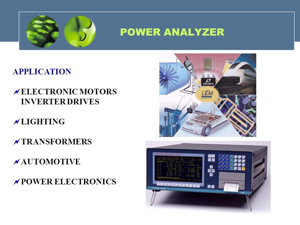 POWER ANALYZER APPLICATION ELECTRONIC MOTORS INVERTER DRIVES LIGHTING