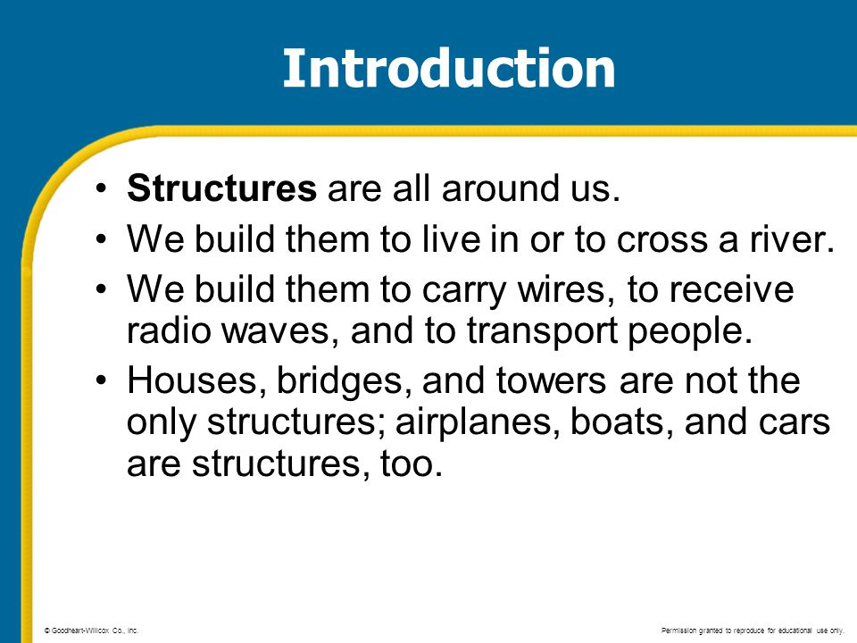 Introduction Structures are all around us.