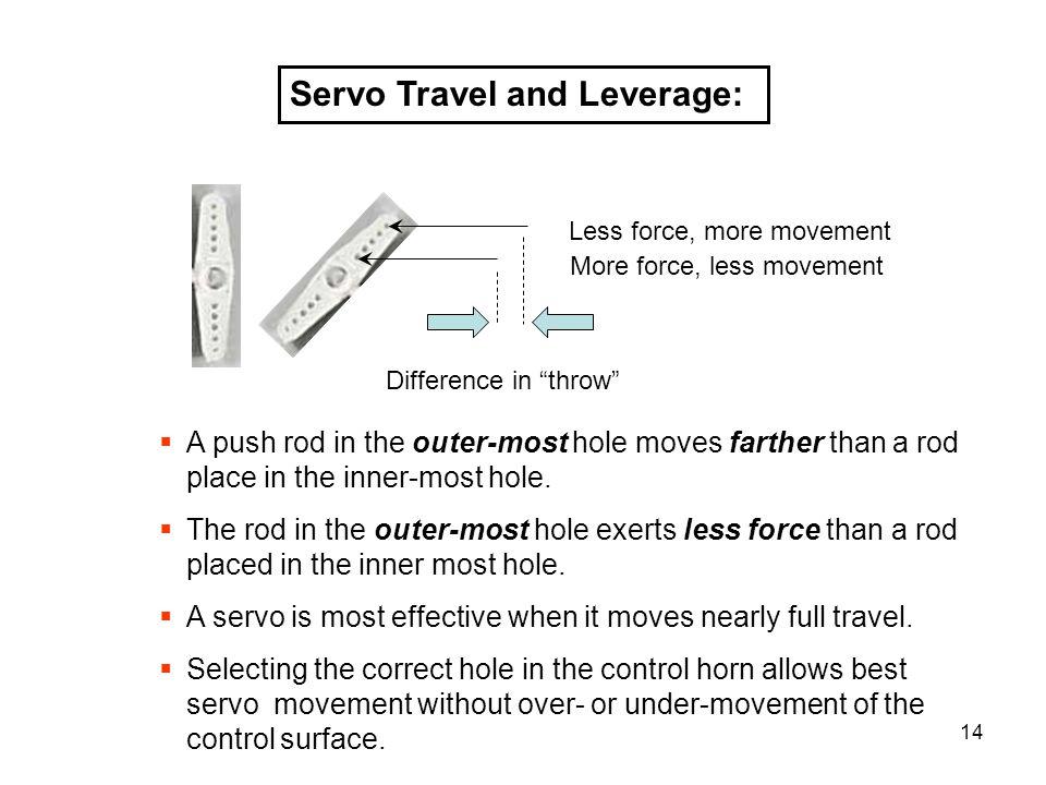 Servo Travel and Leverage: