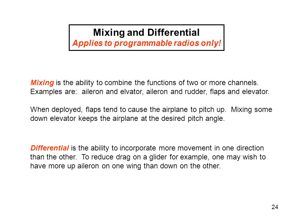 Mixing and Differential Applies to programmable radios only!
