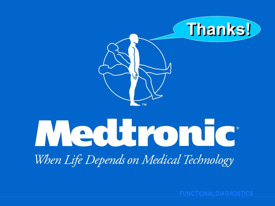 Thanks! FUNCTIONAL DIAGNOSTICS