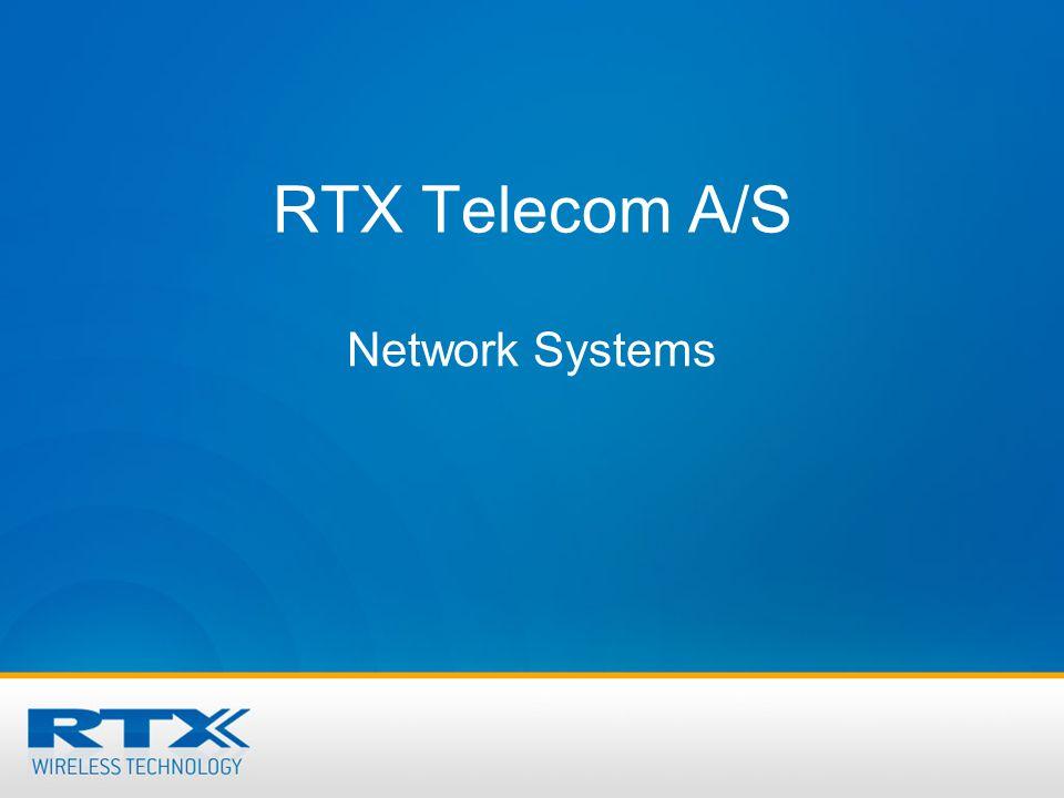 RTX Telecom A/S Network Systems