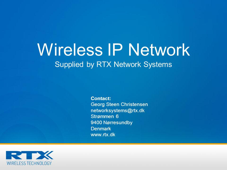 Wireless IP Network Supplied by RTX Network Systems