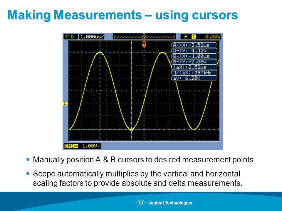 Making Measurements – using cursors