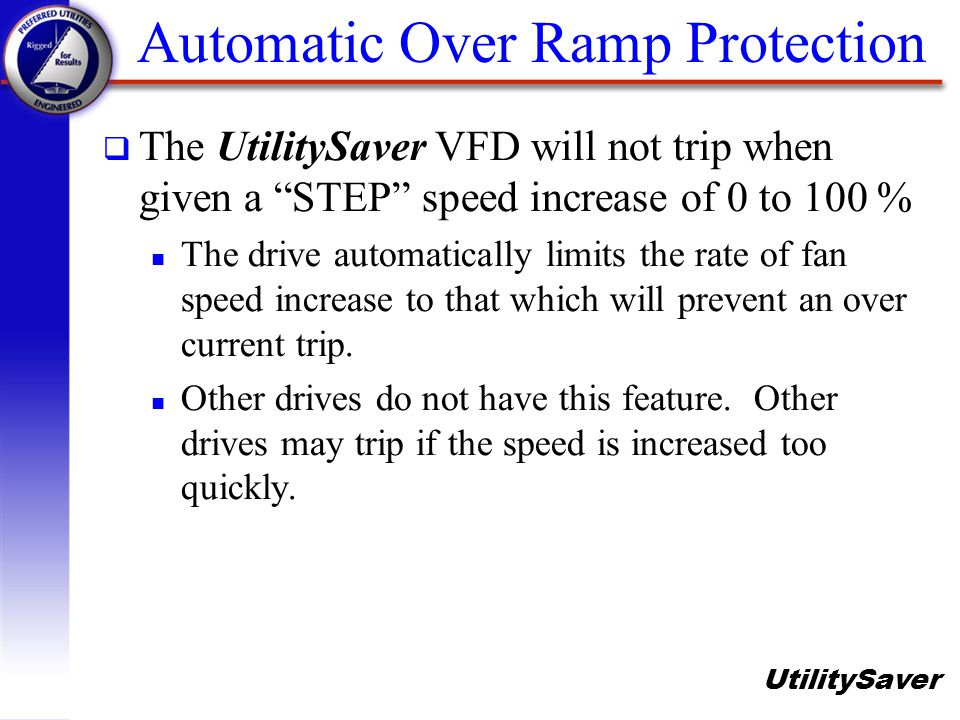 Automatic Over Ramp Protection
