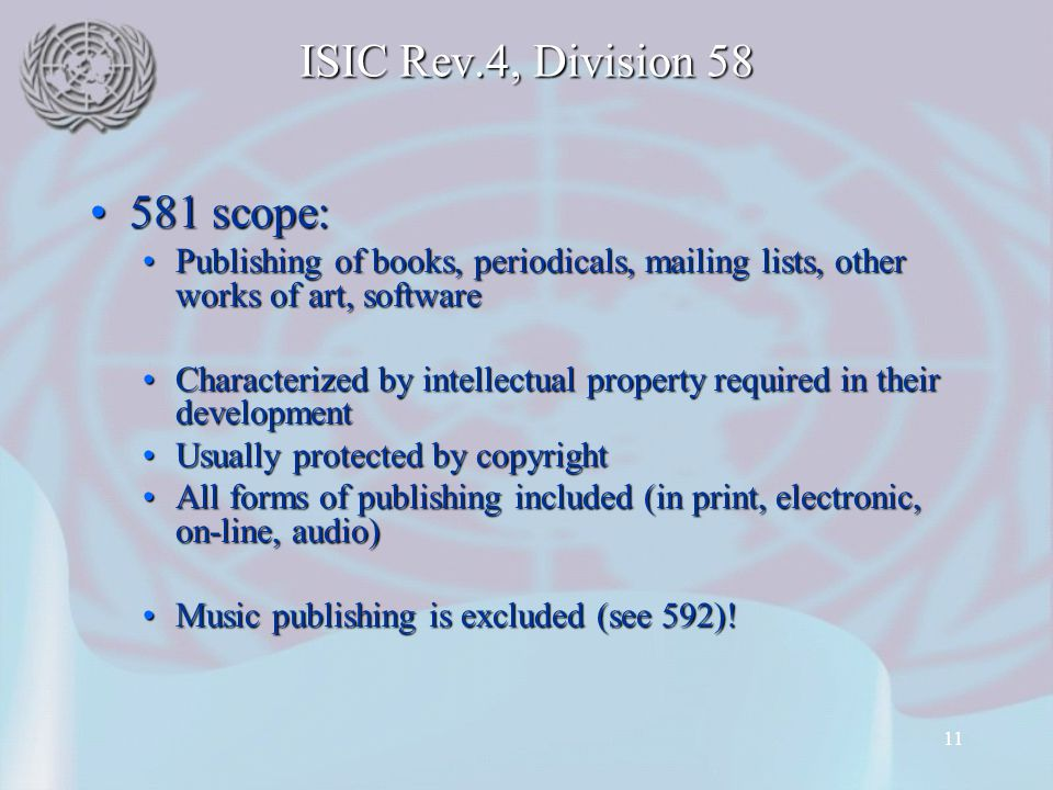 ISIC Rev.4, Division 58 581 scope: