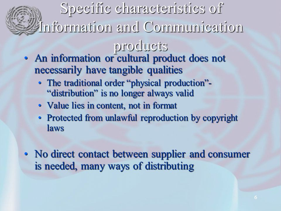 Specific characteristics of Information and Communication products