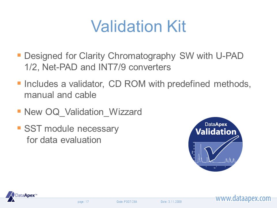 Validation Kit Designed for Clarity Chromatography SW with U-PAD 1/2, Net-PAD and INT7/9 converters.
