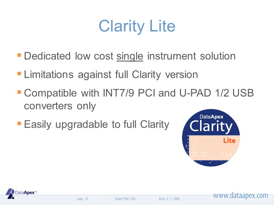 Clarity Lite Dedicated low cost single instrument solution