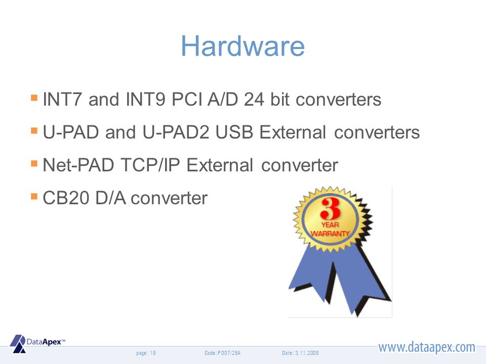 Hardware INT7 and INT9 PCI A/D 24 bit converters