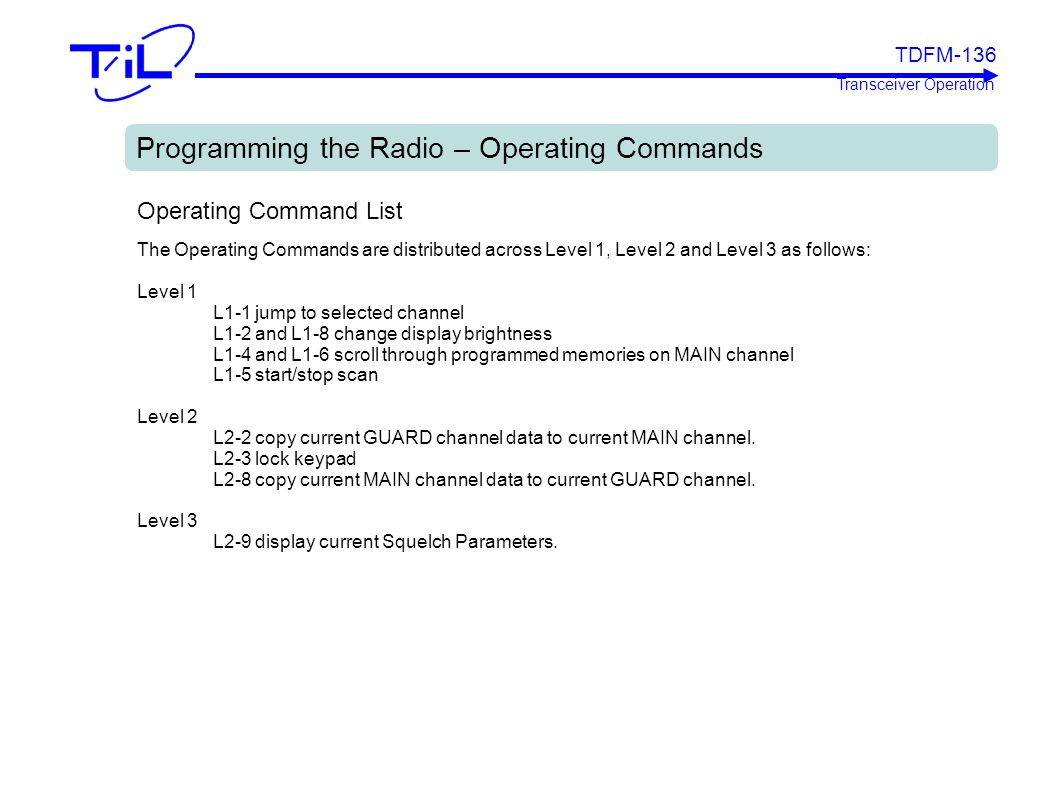 Programming the Radio – Operating Commands