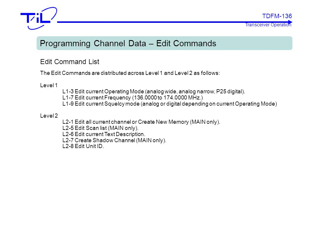 Programming Channel Data – Edit Commands