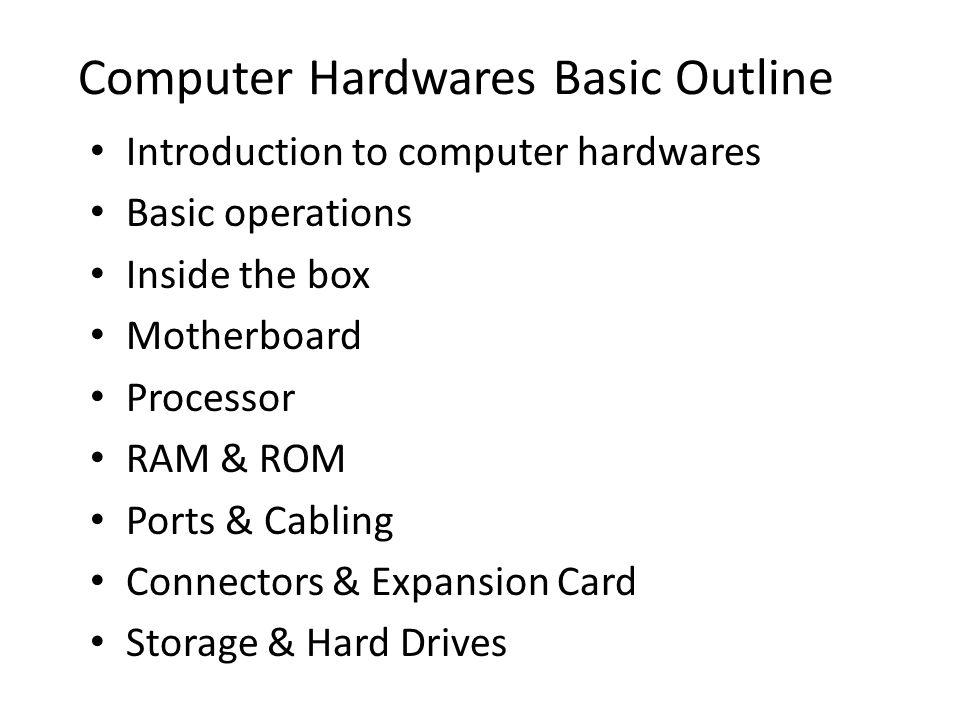 Computer Hardwares Basic Outline
