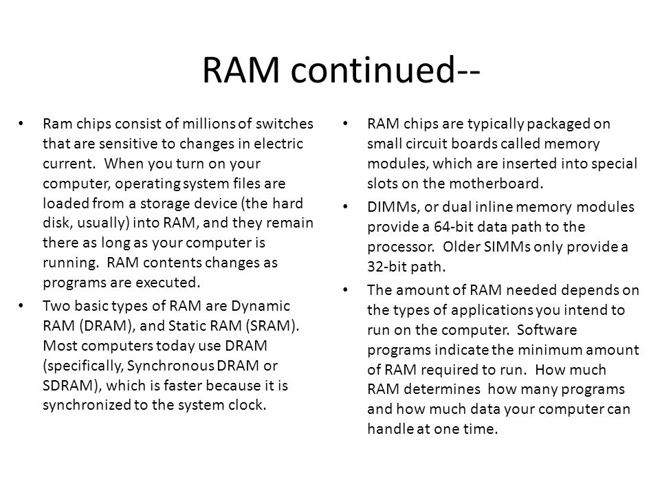 RAM continued--