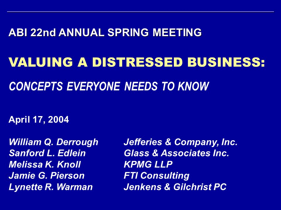 VALUING A DISTRESSED BUSINESS: