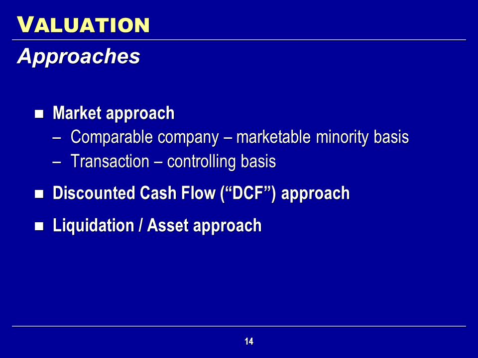 VALUATION Approaches Market approach
