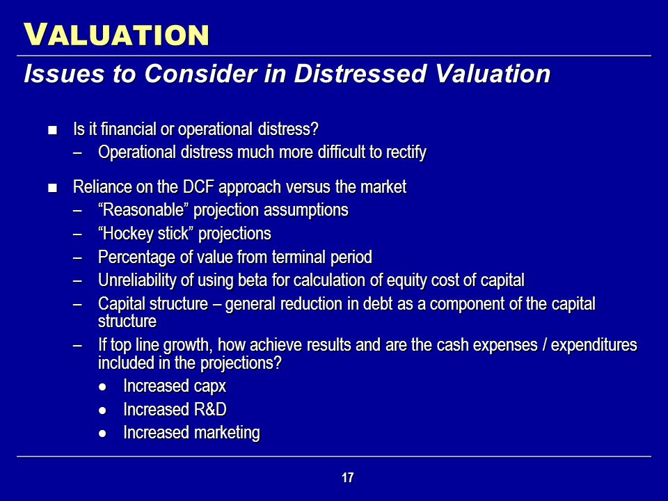 VALUATION Issues to Consider in Distressed Valuation