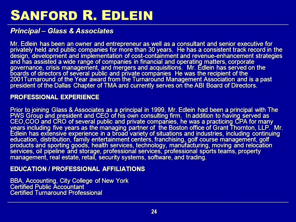 SANFORD R. EDLEIN Principal – Glass & Associates