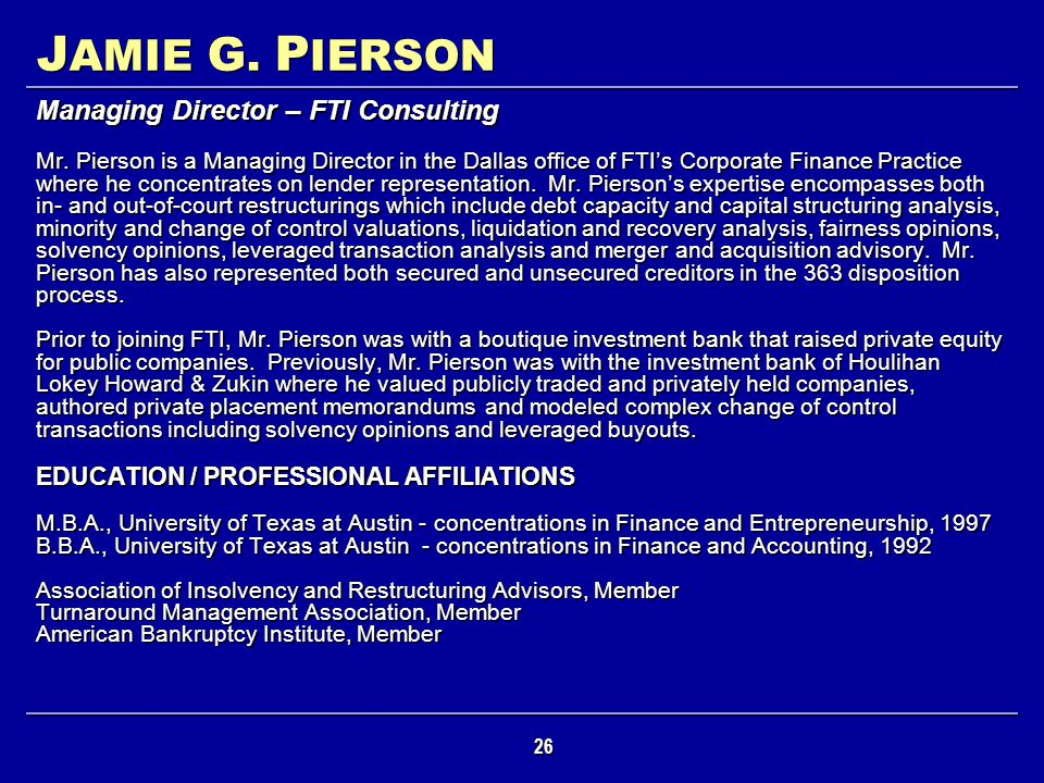JAMIE G. PIERSON Managing Director – FTI Consulting
