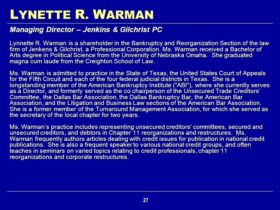LYNETTE R. WARMAN Managing Director – Jenkins & Gilchrist PC