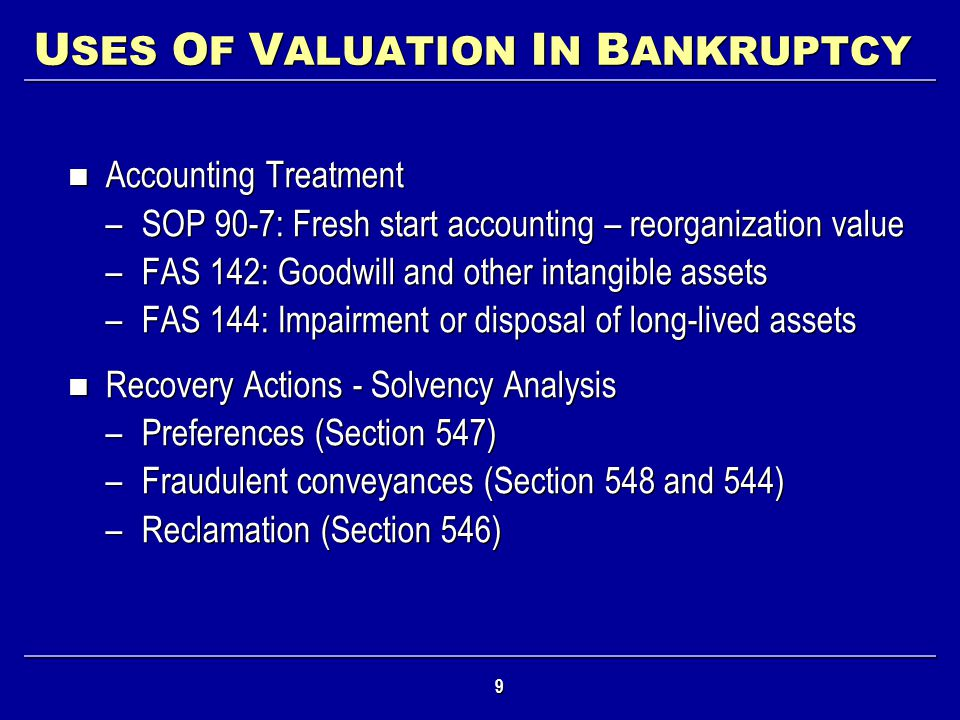 USES OF VALUATION IN BANKRUPTCY