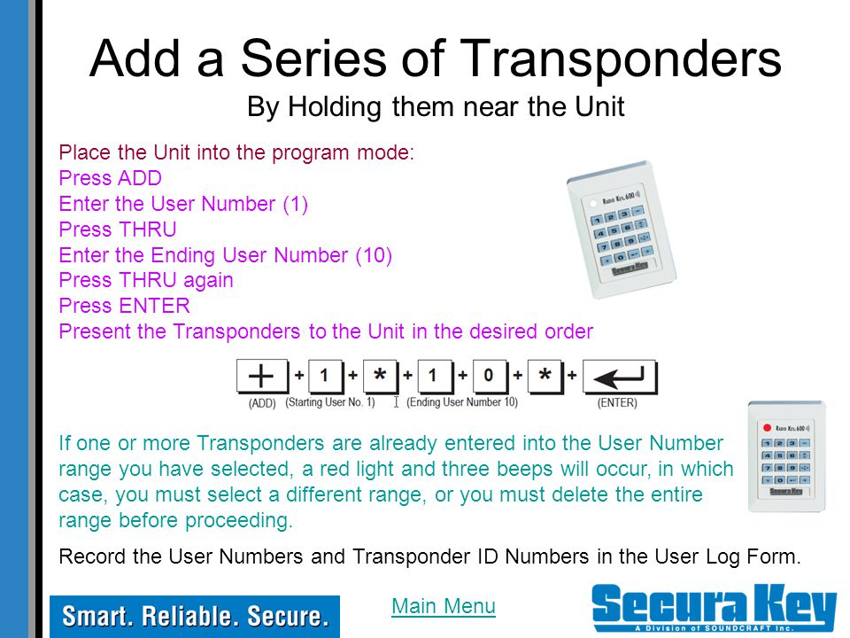 Add a Series of Transponders By Holding them near the Unit