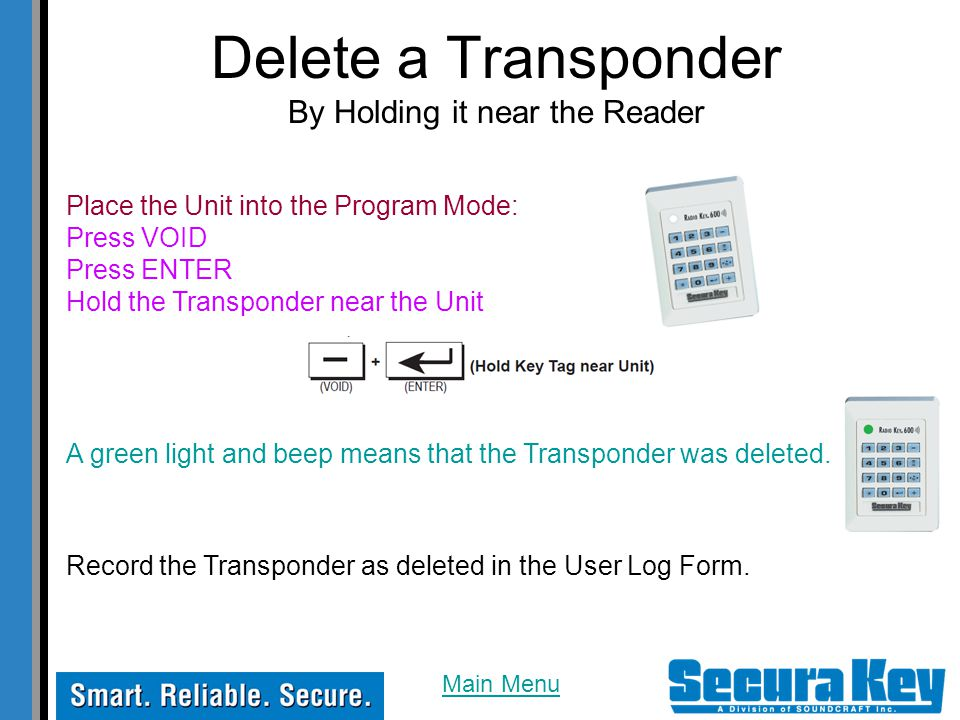 Delete a Transponder By Holding it near the Reader