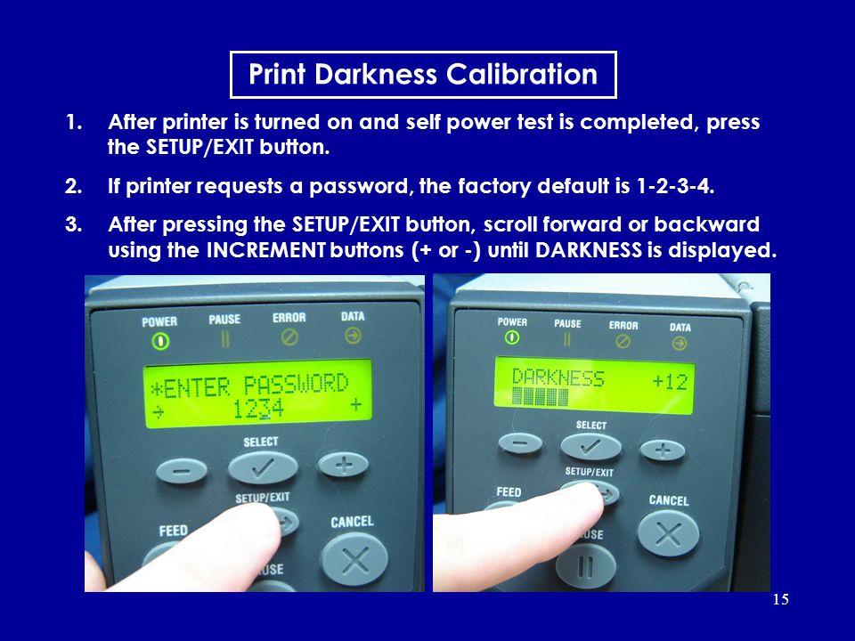 Print Darkness Calibration