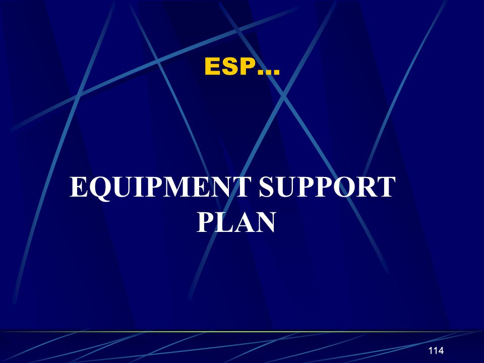 EQUIPMENT SUPPORT PLAN