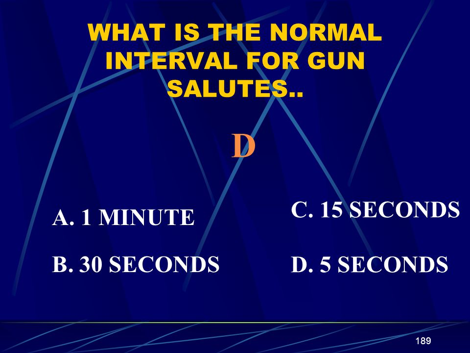 WHAT IS THE NORMAL INTERVAL FOR GUN SALUTES..