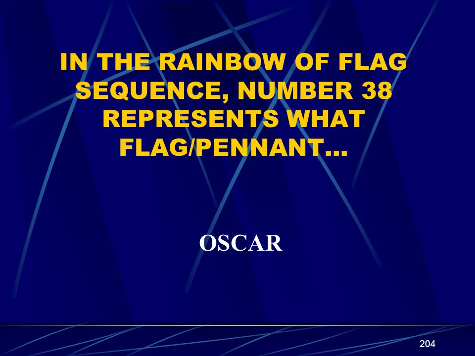 IN THE RAINBOW OF FLAG SEQUENCE, NUMBER 38 REPRESENTS WHAT FLAG/PENNANT…