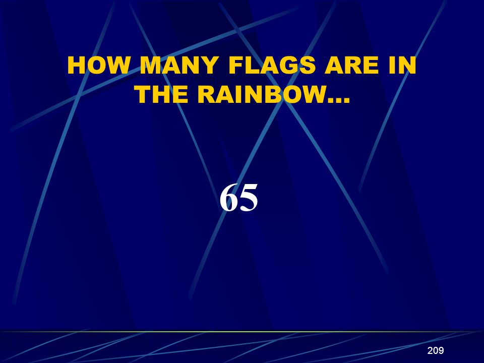 HOW MANY FLAGS ARE IN THE RAINBOW…