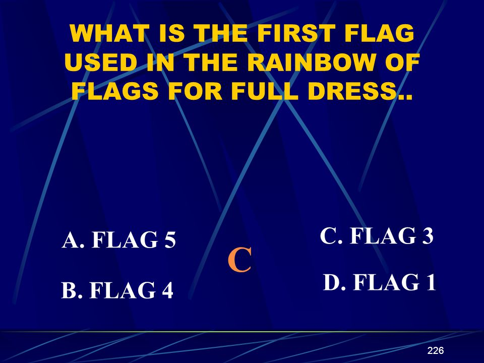 WHAT IS THE FIRST FLAG USED IN THE RAINBOW OF FLAGS FOR FULL DRESS..