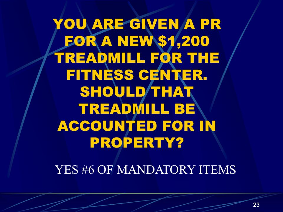 YOU ARE GIVEN A PR FOR A NEW $1,200 TREADMILL FOR THE FITNESS CENTER