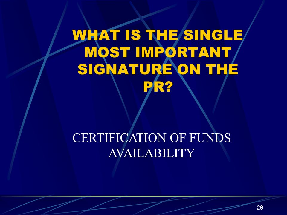 WHAT IS THE SINGLE MOST IMPORTANT SIGNATURE ON THE PR