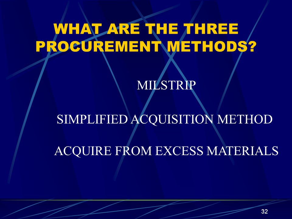 WHAT ARE THE THREE PROCUREMENT METHODS
