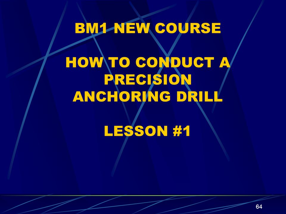 BM1 NEW COURSE HOW TO CONDUCT A PRECISION ANCHORING DRILL LESSON #1