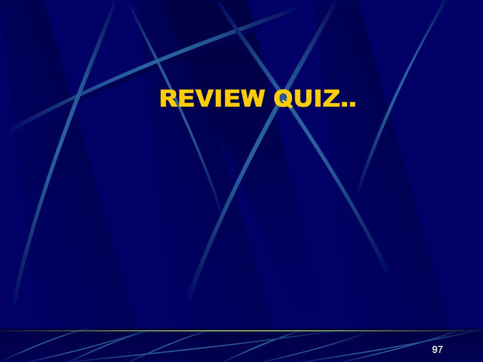 REVIEW QUIZ..
