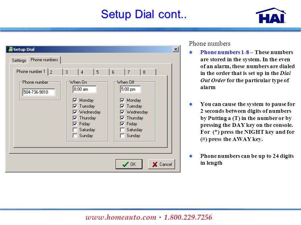 Setup Dial cont.. Phone numbers