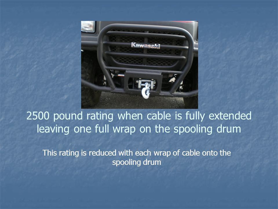 This rating is reduced with each wrap of cable onto the spooling drum