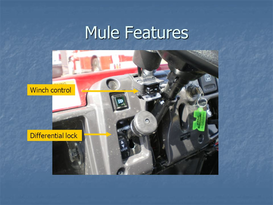 Mule Features Winch control Differential lock