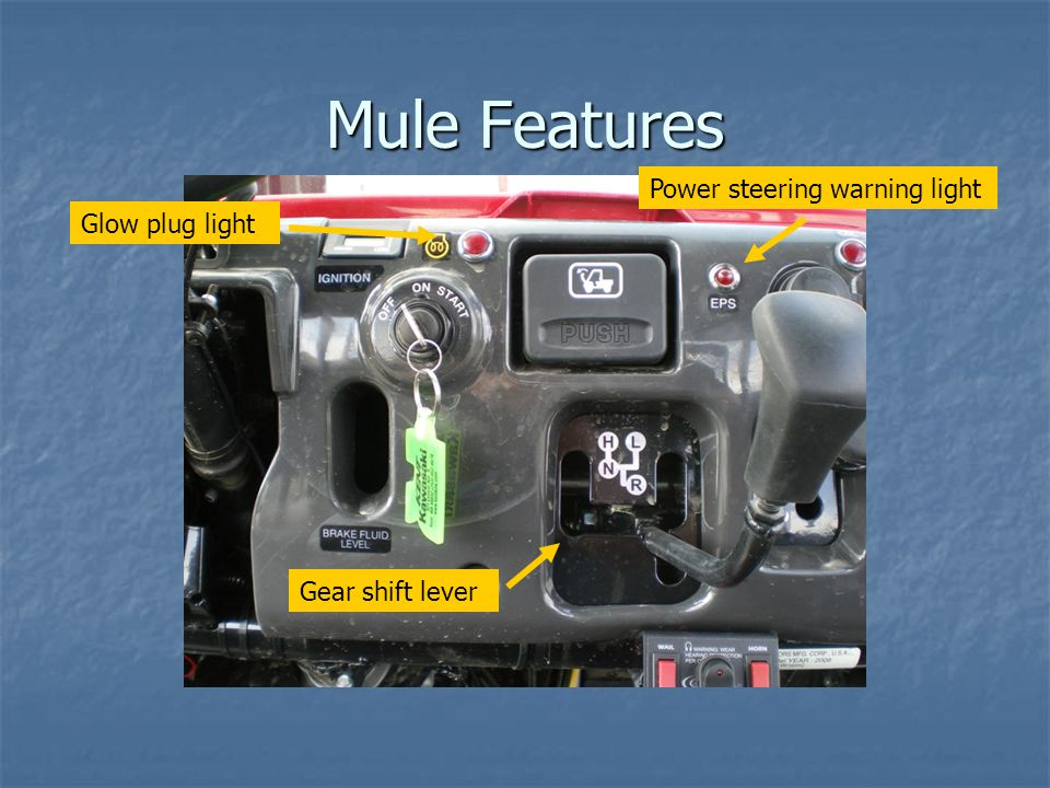 Mule Features Power steering warning light Glow plug light
