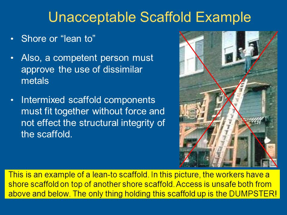 Unacceptable Scaffold Example