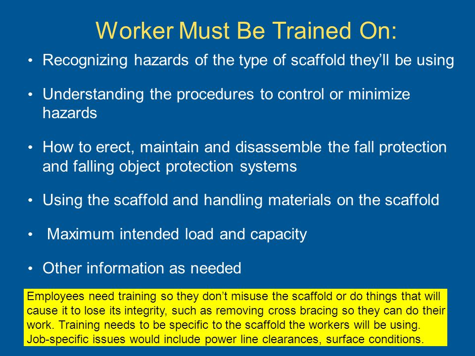 Worker Must Be Trained On: