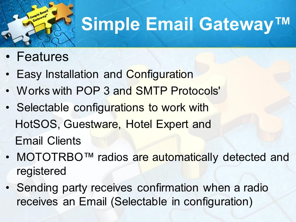 Simple Email Gateway™ Features Easy Installation and Configuration