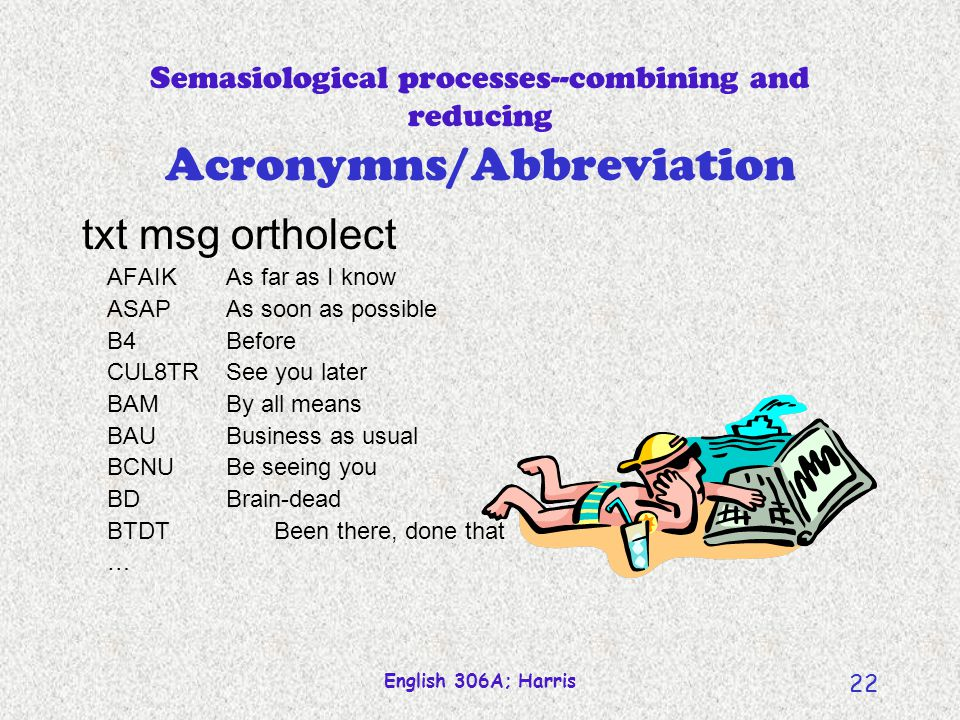 Semasiological processes--combining and reducing Acronymns/Abbreviation