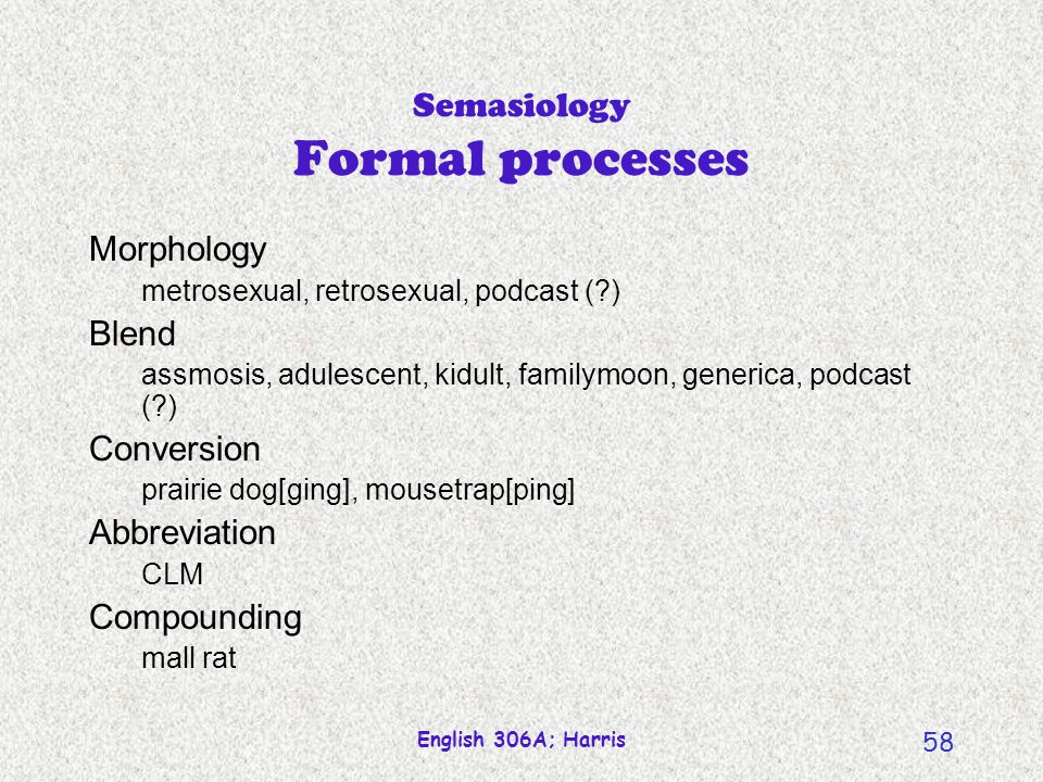 Semasiology Formal processes