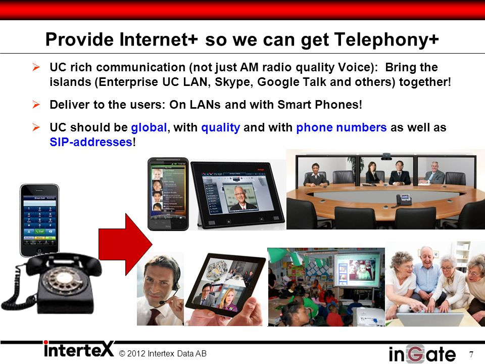 Provide Internet+ so we can get Telephony+