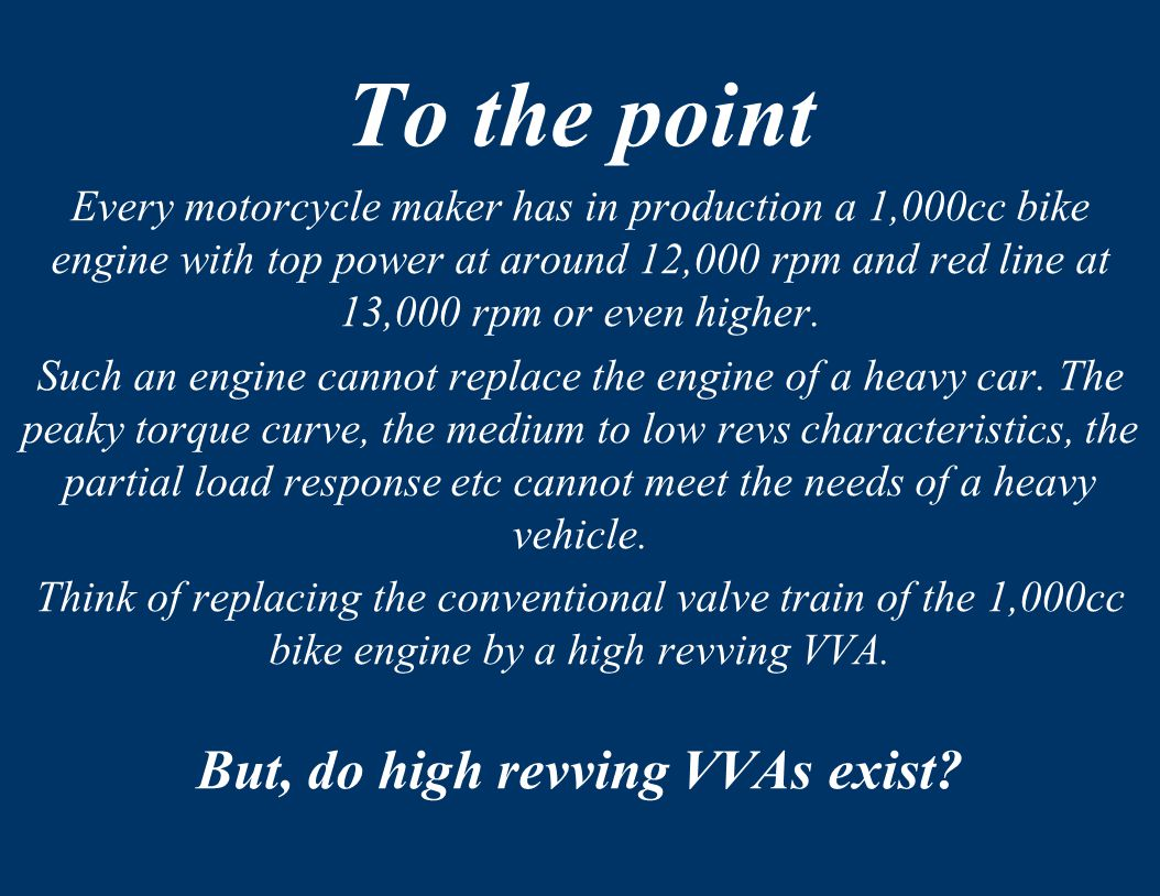 But, do high revving VVAs exist