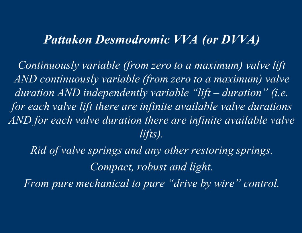 Pattakon Desmodromic VVA (or DVVA)